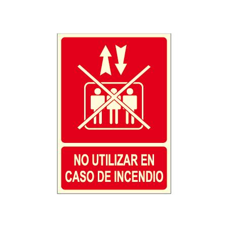 Cartel NO UTILIZAR EN CASO DE INCENDIO con logo ascensor tachado